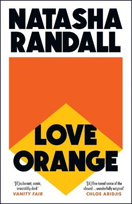 Love Orange: a vivid, comic cocktail about a modern American family