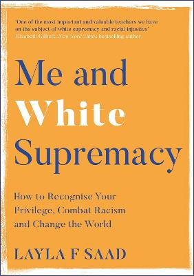 Me and White Supremacy: How to...