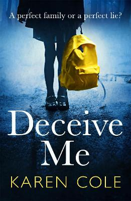 Deceive Me: The addictive psychological thriller with the most breathtaking ending of 2020!