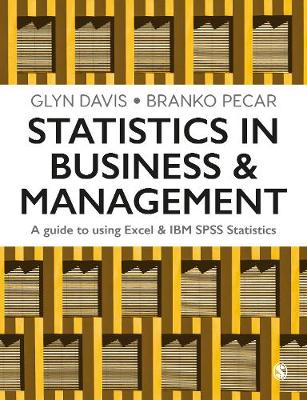 Statistics in Business & Management: A Guide to Using Excel & IBM SPSS Statistics