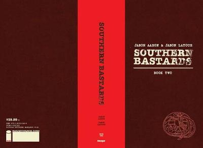 Southern Bastards Book Two Premiere Edition