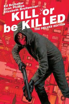 Kill or Be Killed Deluxe Edition