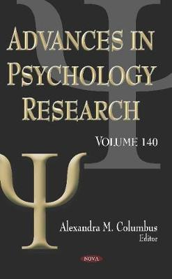 Advances in Psychology Research. Volume 140: Volume 140