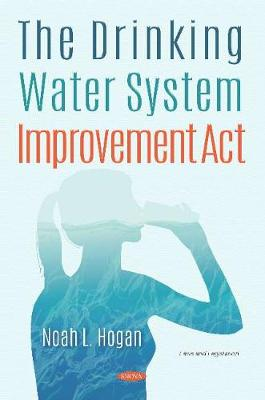 The Drinking Water System Improvement Act