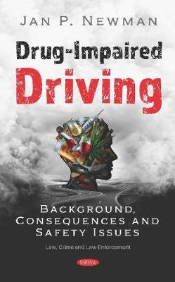 Drug-Impaired Driving: Background, Consequences and Safety Issues