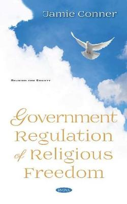 Government Regulation of Religious Freedom