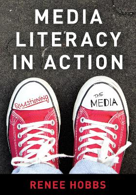 Media Literacy in Action: Questioning the Media