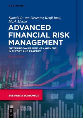 Advanced Financial Risk Management: Enterprise-wide Risk Management in Theory and Practice