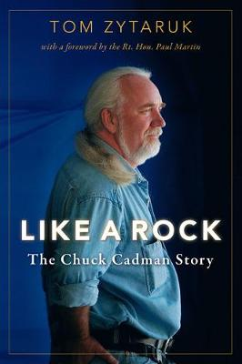 Like A Rock: The Chuck Cadman Story
