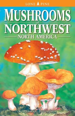 Mushrooms of Northwest North America