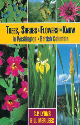 Trees, Shrubs and Flowers to Know in Washington and British Columbia
