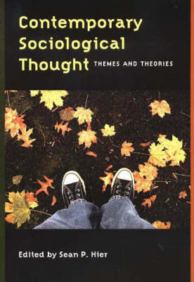 Contemporary Sociological Thought: Themes and Theories