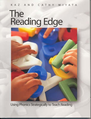 The Reading Edge: Using Phonics Strategically to Teach Reading