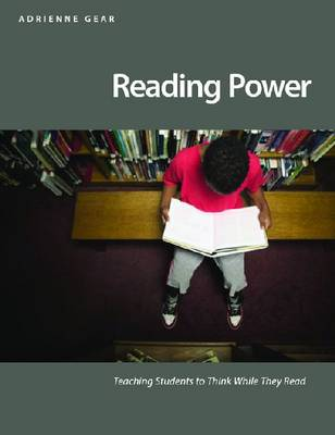 Reading Power: Teaching Students to Think While They Read