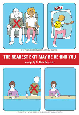 The Nearest Exit May Be Behind You