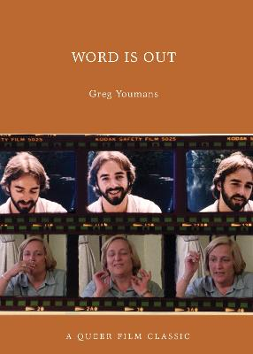 Word Is Out: A Queer Film Classic