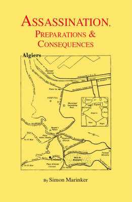 Assassination, Preparations and Consequences