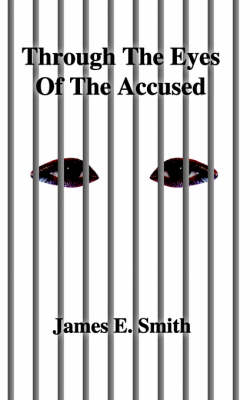 Through the Eyes of the Accused