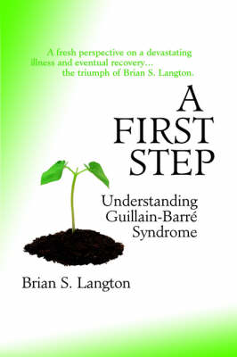 A First Step: Understanding Guillain-Barre Syndrome