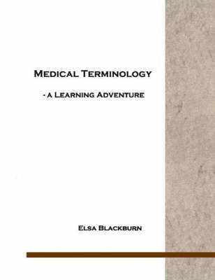 Medical Terminology: A Learning Adventure