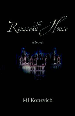 The Rousseau House