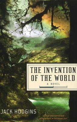 Invention of the World: A Novel