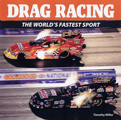 Drag Racing: Stars and Cars of the Quarter Mile