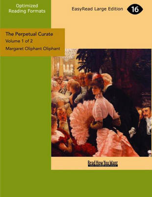 The Perpetual Curate (2 Volume Set)