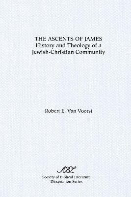 The Ascents of James: History and Theology of a Jewish-Christian Community