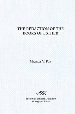 The Redaction of the Books of Esther: On Reading Composite Texts