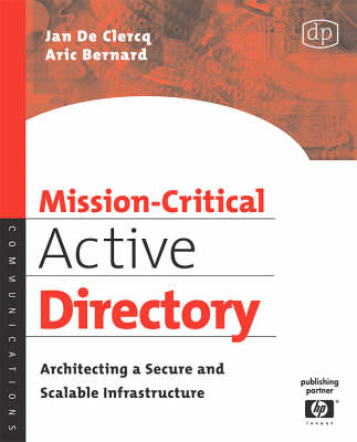 Mission-Critical Active Directory: Architecting a Secure and Scalable Infrastructure