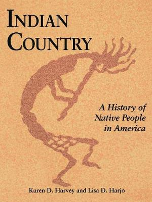 Indian Country (PB): A History of Native People in America