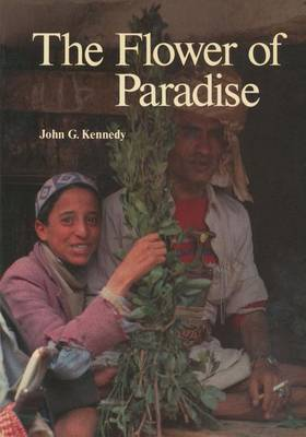 The Flower of Paradise: The Institutionalized Use of the Drug Qat in North Yemen