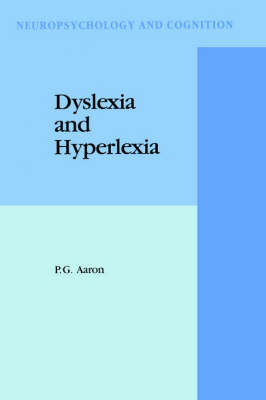 Dyslexia and Hyperlexia: Diagnosis and Management of Developmental Reading Disabilities