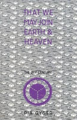 That We May Join Earth & Heaven: Lay Religious Community for the 21st Century