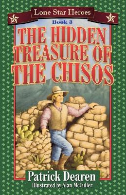 The Hidden Treasure of the Chisos: Book 3