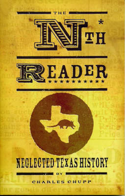 The Nth Reader: Neglected Texas History Reader