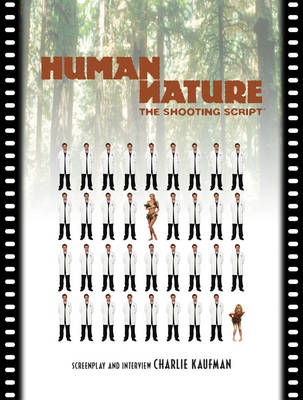 Human Nature: The Shooting Script