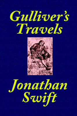 Gulliver's Travels [School Edition Edited and Annotated by Thomas M. Balliet]