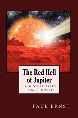 The Red Hell of Jupiter