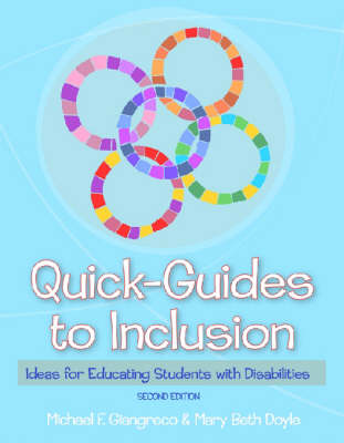 Quick-Guides to Inclusion: Ideas for Educating Students with Disabilities