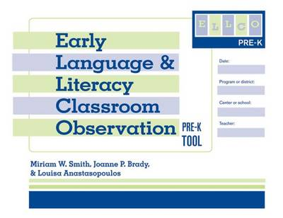 Early Language and Literacy Classroom Observation: Pre-K (ELLCO Pre-K) Tool