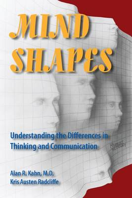 Mind Shapes: Understanding the Differences in Thinking and Communication