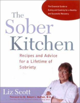 Sober Kitchen: Recipes and Advice for a Lifetime of Sobriety