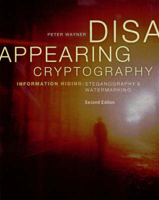 Disappearing Cryptography: Information Hiding: Steganography Watermarking