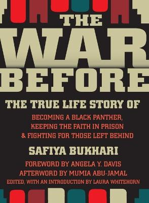 The War Before: The True Life Story of Becoming a Black Panther, Keeping Faith in Prison, and Fighting for Those Left Behind