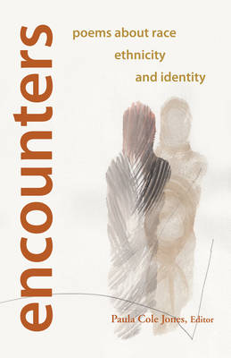 Encounters: Poems About Race, Ethnicity, and Identity
