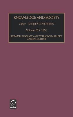 Research in Science and Technology Studies: Material Culture