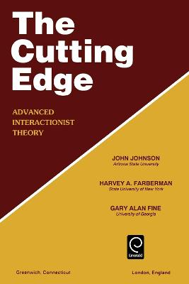 Cutting Edge: Advanced Interactionist Theory