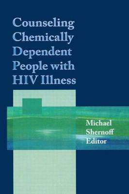 Counseling Chemically Dependent People with HIV Illness